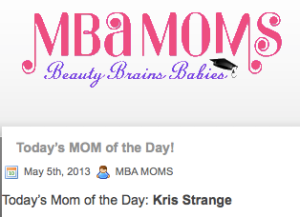 MBA Moms mom of the day